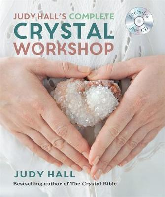 Judy Hall's Complete Crystal Workshop - BOOK with FREE CD