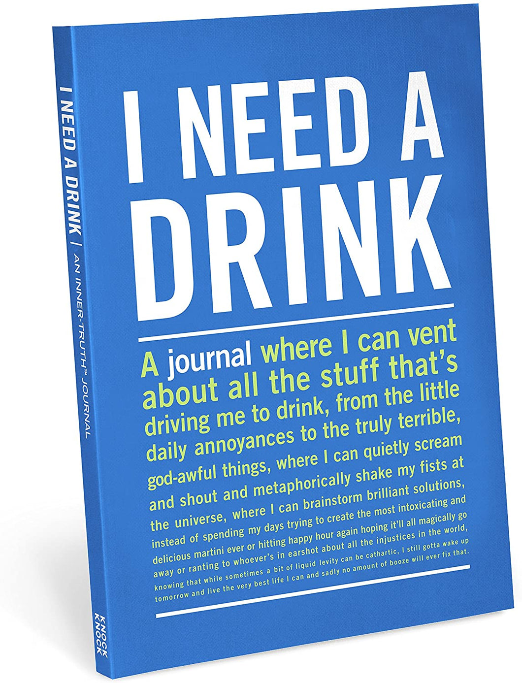 Knock Knock Inner Truth Journals - I Need A Drink