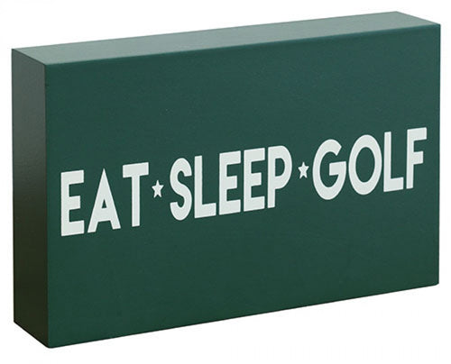 Eat, Sleep, Golf Sign