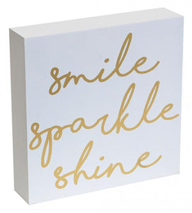 Smile, Sparkle, Shine Tabletop Sign