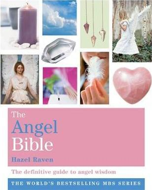 The Angel Bible : BOOK - The definitive guide to angel wisdom