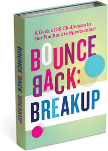 The Bounce Back Breakup Stack