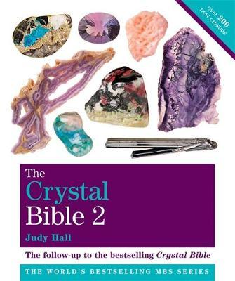 The Crystal Bible: Volume 2