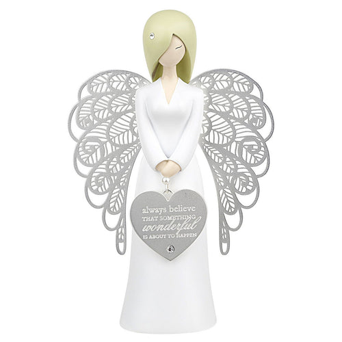 You Are An Angel figurine - Always Believe something Wonderful is about to Happen