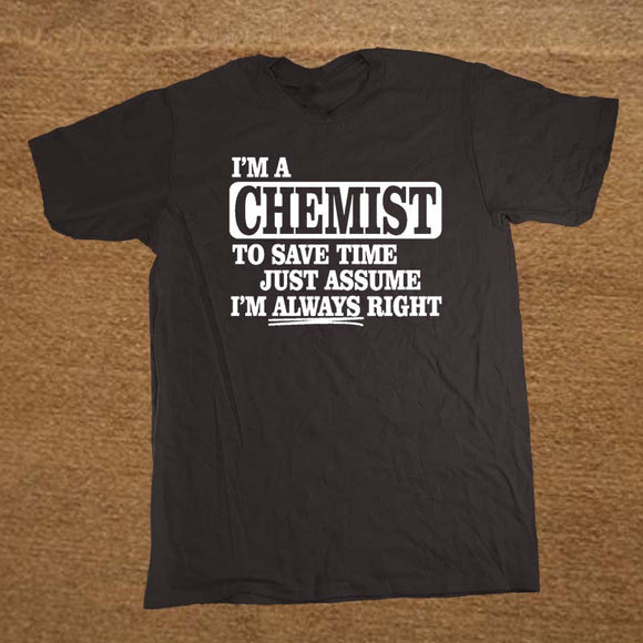Assume I'm Always Right Graphic Tee