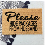 Hide packages from husband