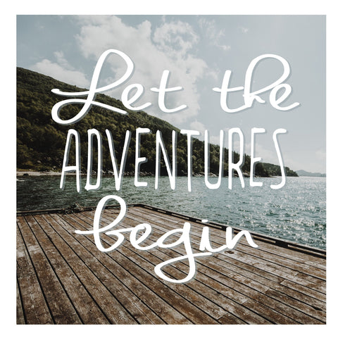 DECAL {Let the Adventures Begin} Vinyl Decal