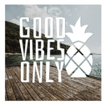 DECAL {Good Vibes Only} Vinyl Decal