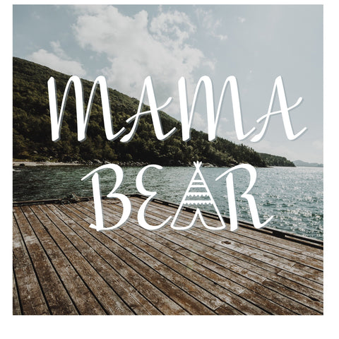 DECAL {Mama Bear} Vinyl Decal