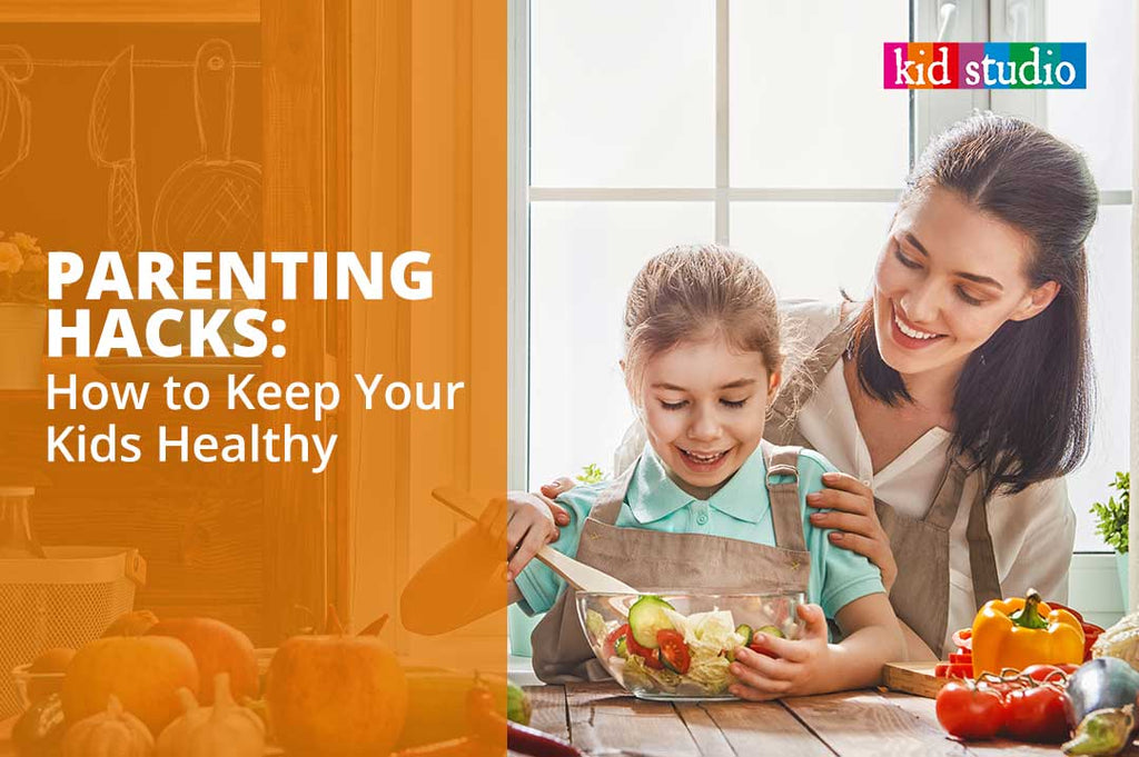 Parenting Hacks: How to Keep Your Kids Healthy Amidst Covid-19 virus