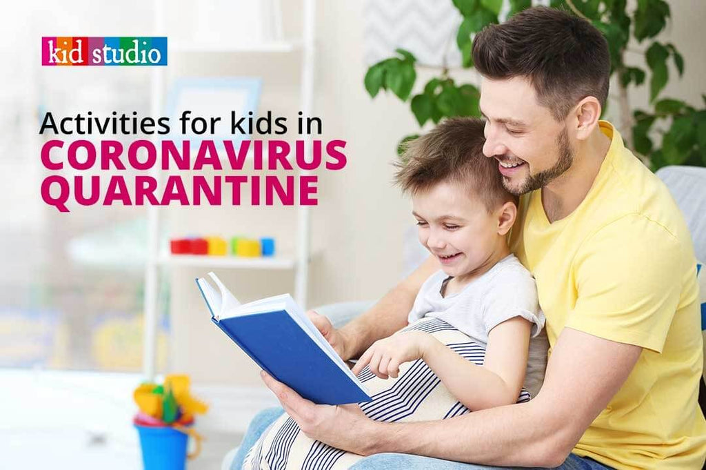 Activities for kids in Coronavirus quarantine