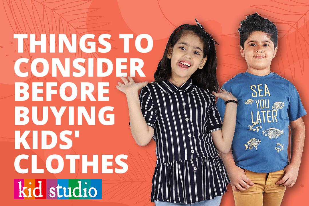 6 things to consider while buying kids' clothes