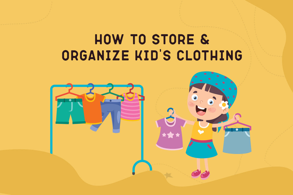 How to Store & Organize Kid's Clothing
