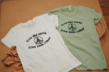 Load image into Gallery viewer, Love the Earth, Love Each Other - Women's/Unisex - Natural/Green