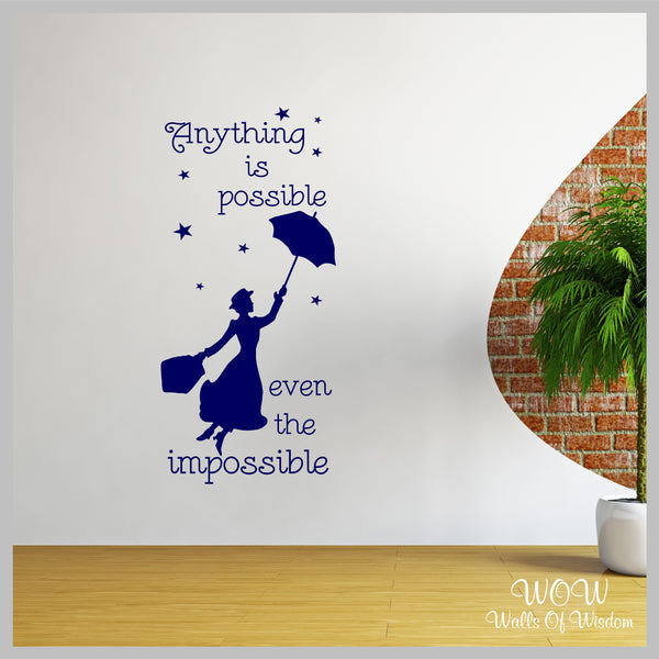 Mary Poppins Anything Is Possible Wall Stickers Wall Art Decals - Walls Of Wisdom