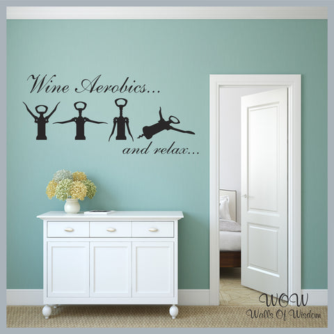 FREE UK Shipping Wall Stickers & Decals - Wine Aerobics. - Walls Of Wisdom