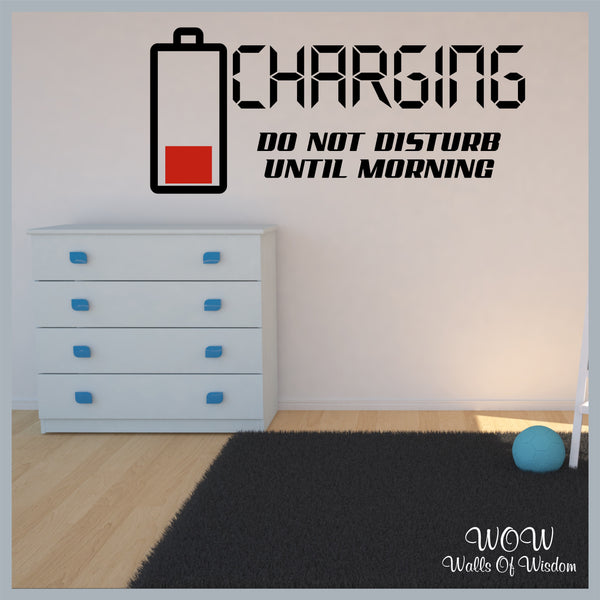 FREE UK Delivery Wall Stickers & Decals - Charging Do Not Disturb Wall Sticker. - Walls Of Wisdom