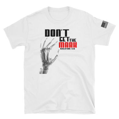 'Don't Get the Mark' Tshirt (JF)