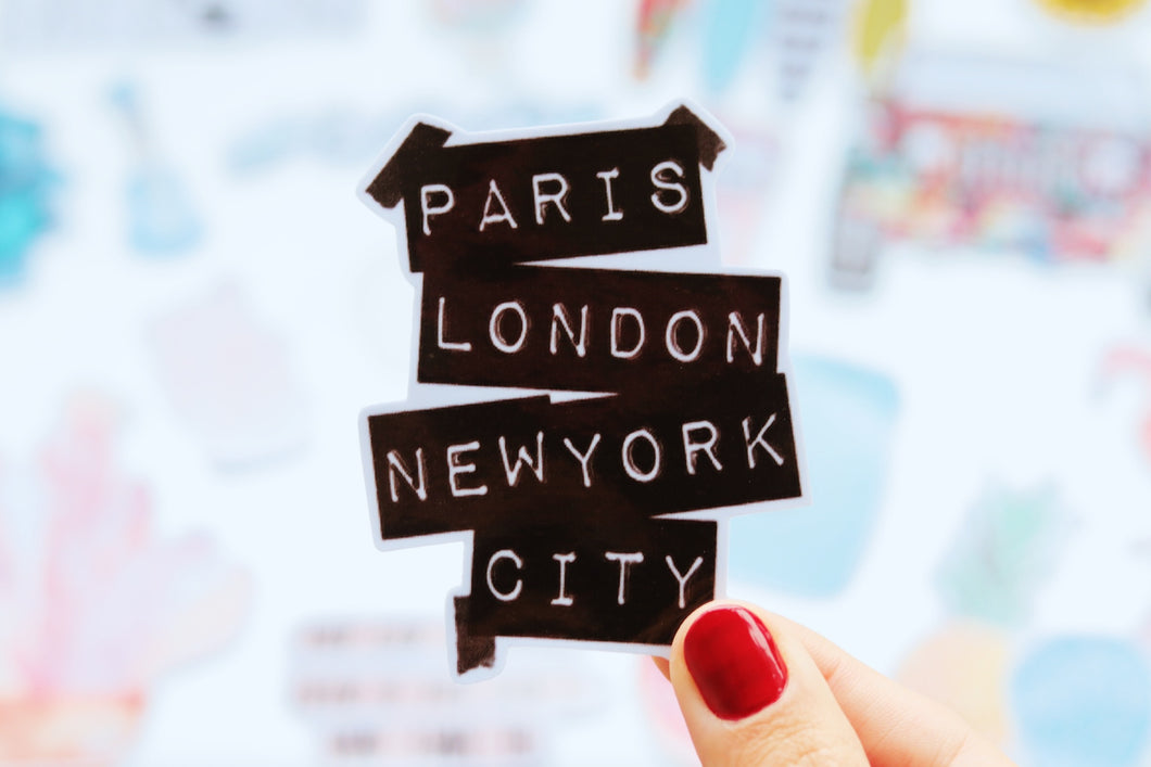 Paris, London, NYC