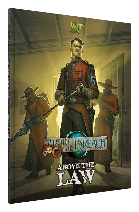 Through The Breach: Above the Law
