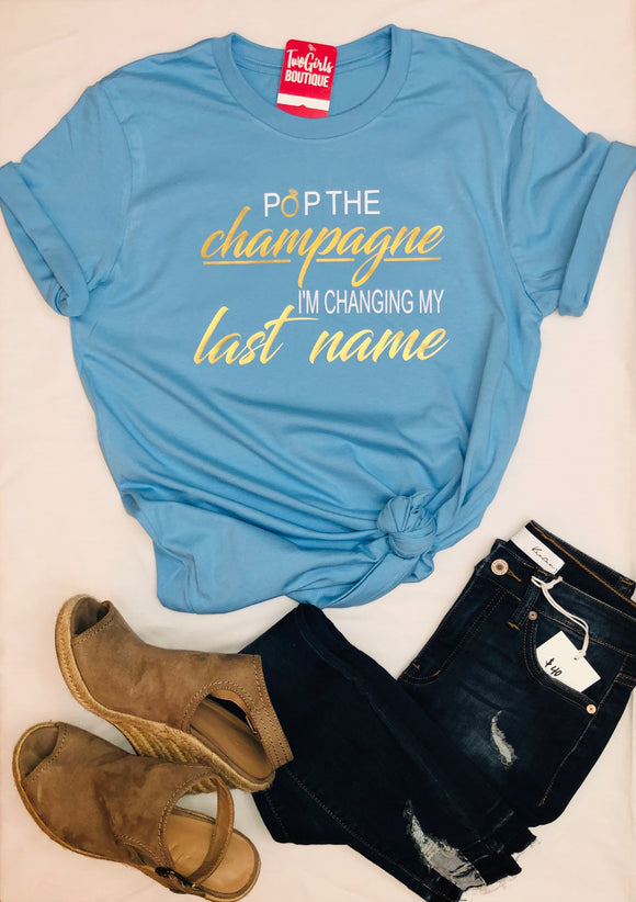 Pop the Champagne-Bride T-Shirt