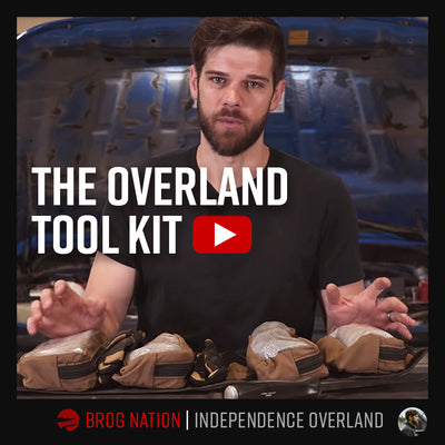 BROG Nation: My Overland Tool Kit | Independence Overland