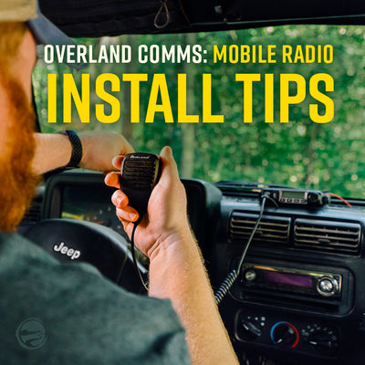 Overland Comms: Mobile Radio Install TIps