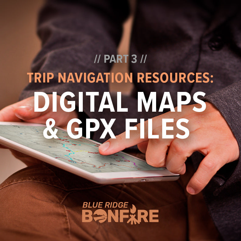 Trip Navigation Resources - Part 3: Digital Maps and GPX