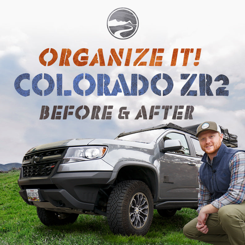 Organize It! Chevy Colorado ZR2 Before and After