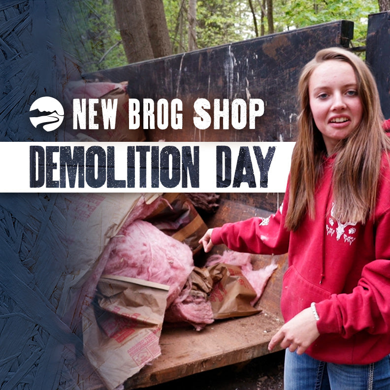 New BROG Shop: Demolition Day!