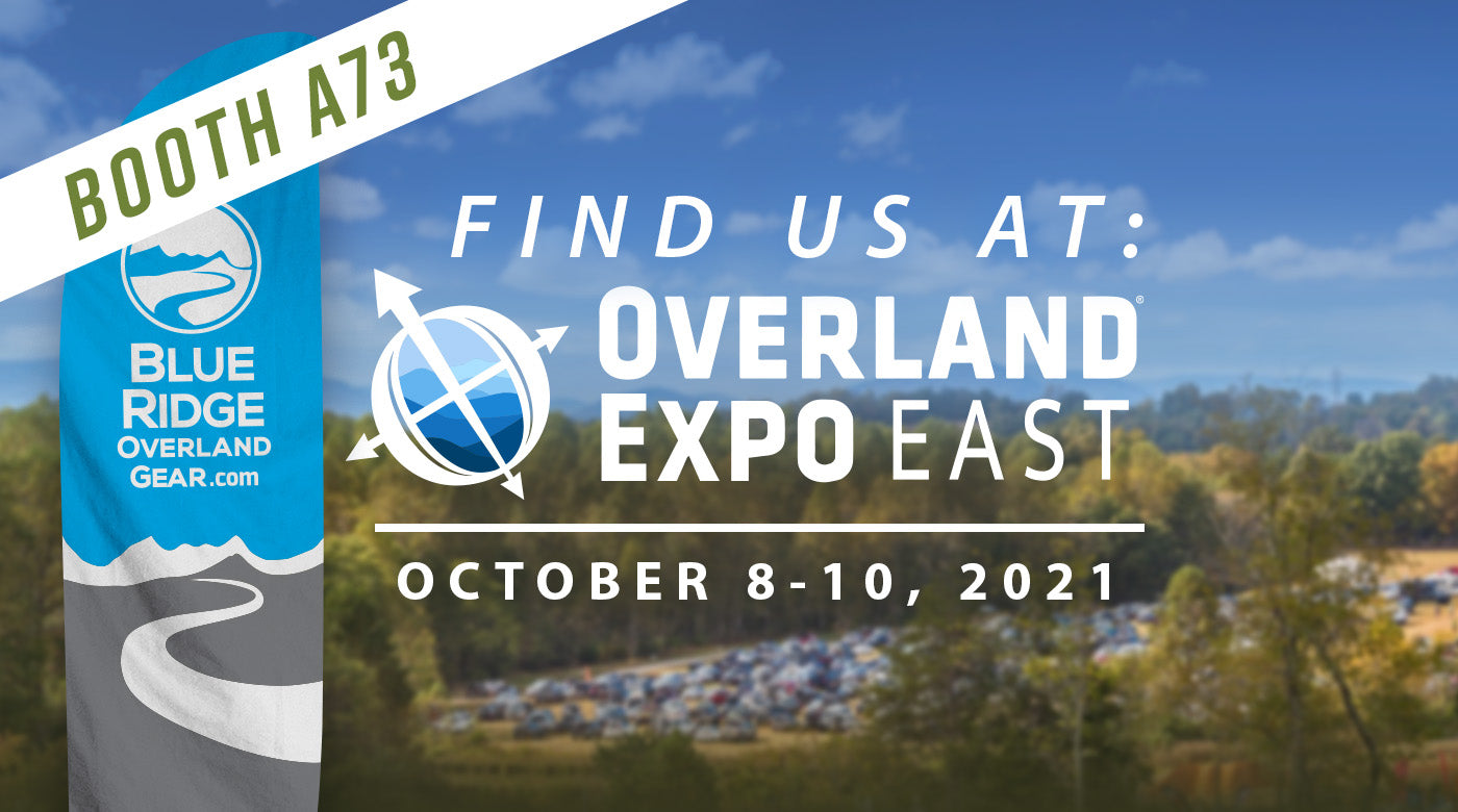 Find us at Overland Expo East