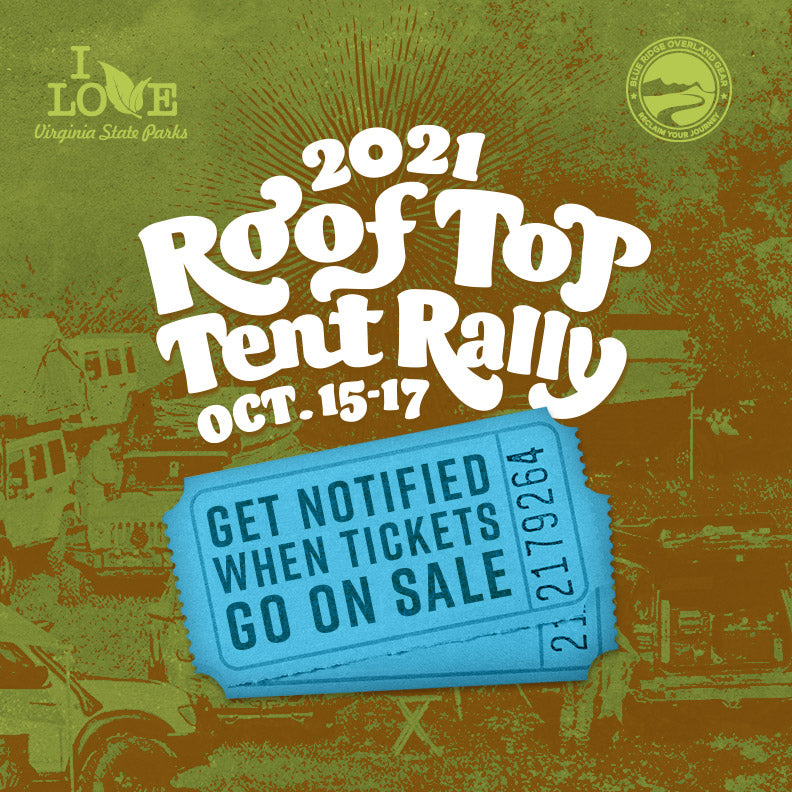 Roof Top Tent Rally 2021 - get notified when tickets go on sale