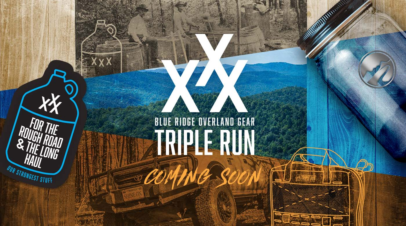 Triple Run - is coming, from Blue Ridge Overland Gear