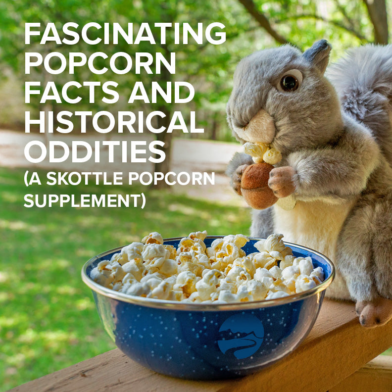 Fascinating popcorn facts and historical oddities!