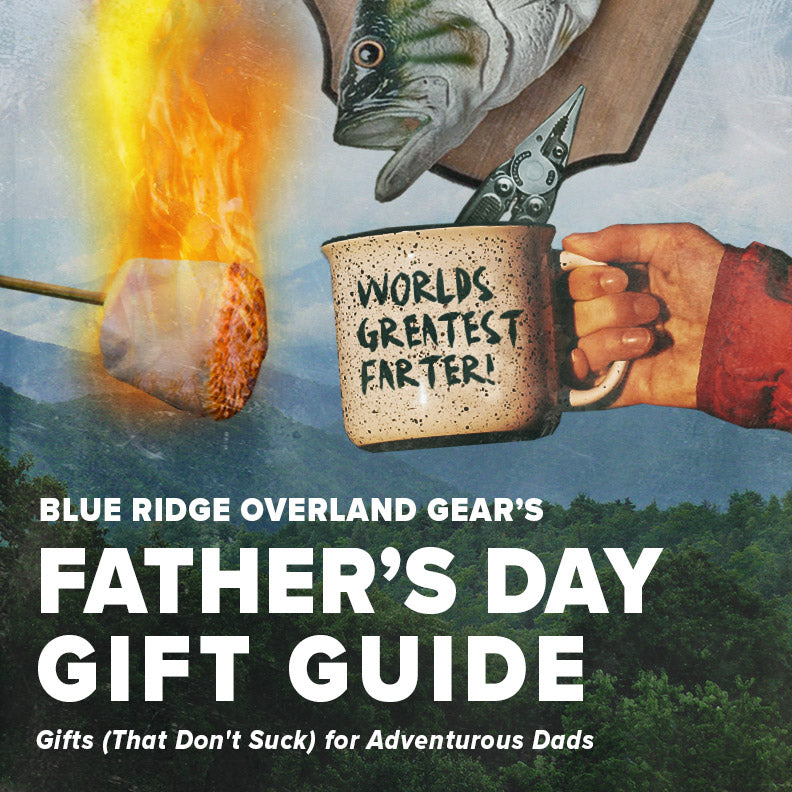 Father's Day Gift Guide for adventurous Dad's who like overlanding and camping