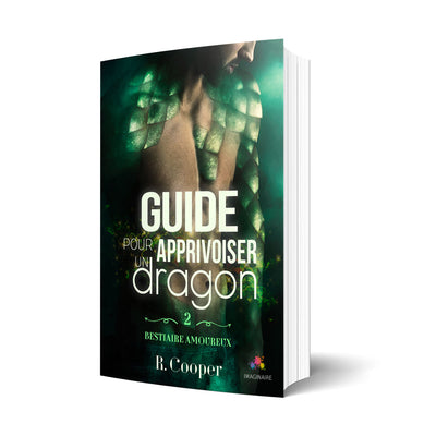 Guide pour apprivoiser un dragon - Les éditions Bookmark
