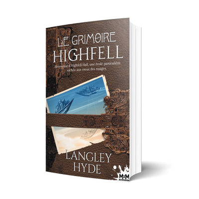 Le Grimoire de Highfell - Les éditions Bookmark