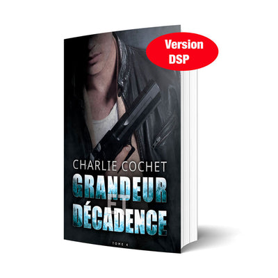 Grandeur et décadence - Version DSP - Les éditions Bookmark