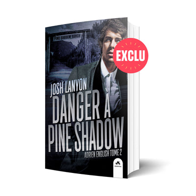 Essential - Danger à Pine Shadow - Les éditions Bookmark