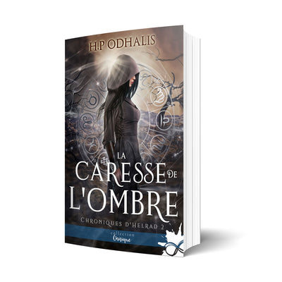 La caresse de l'ombre - Les éditions Bookmark