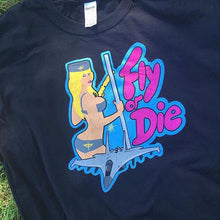 Load image into Gallery viewer, Fly or Die: tee