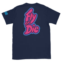 Load image into Gallery viewer, Fly or Die II: tee