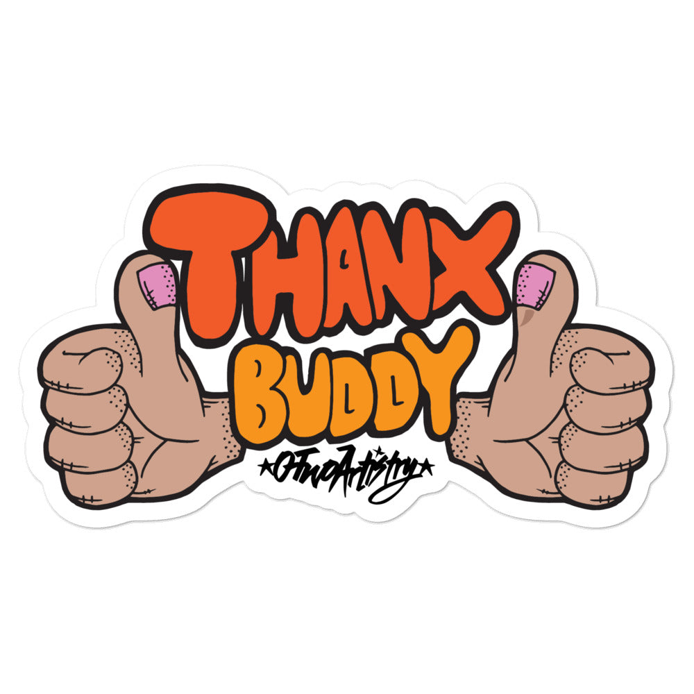 Thanx, Buddy--sticker
