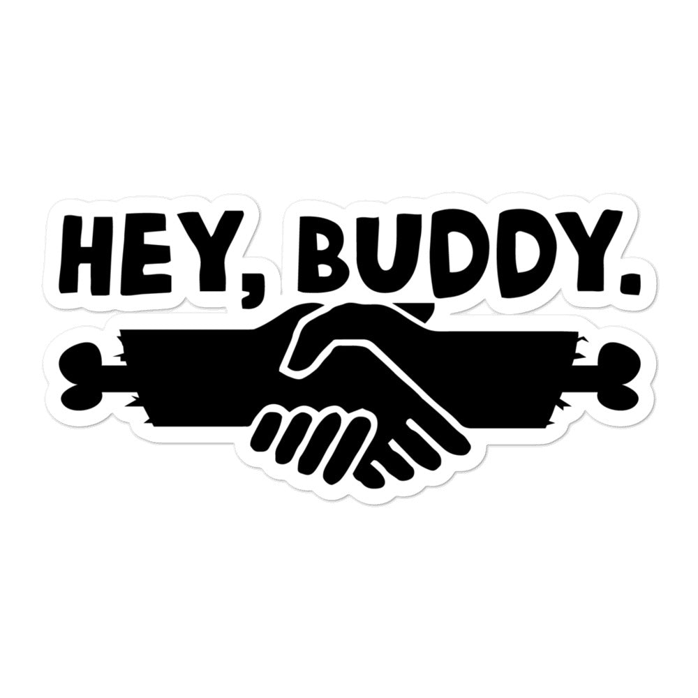 Hey Buddy: Sticker