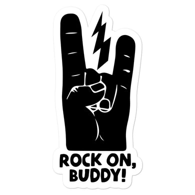 Rock On, Buddy--sticker