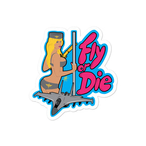 Fly or Die: Sticker
