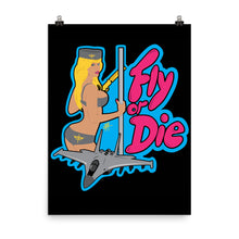 Load image into Gallery viewer, Fly or Die: poster