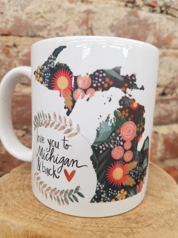 """Love you to Michigan"" Mug"