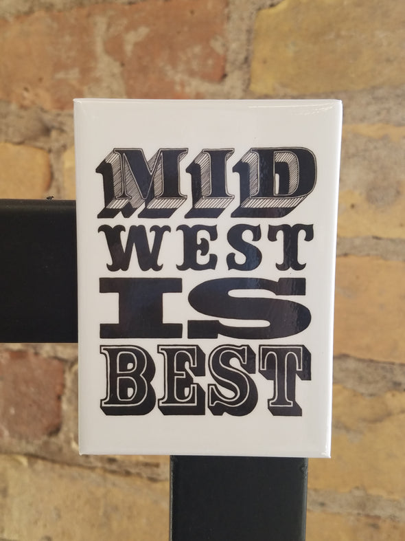 Midwest is Best Magnet