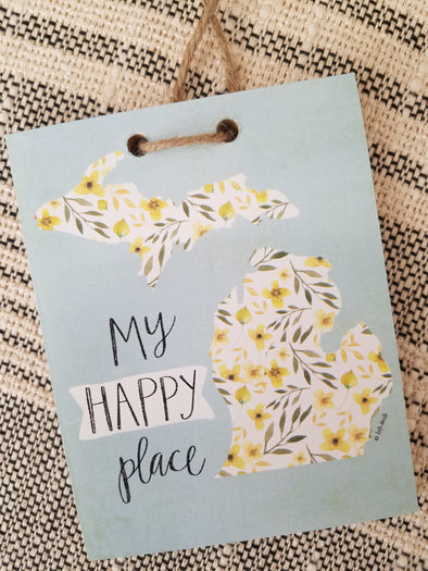 """MI Happy Place"" plaque, Sm"